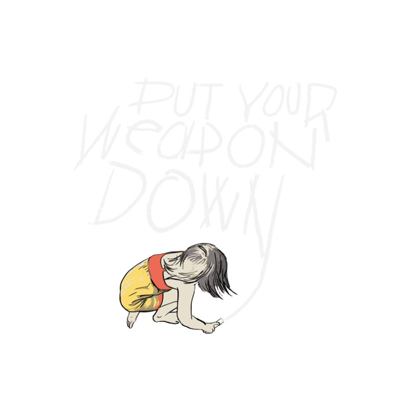 Put Your Weapon Down Men's Sweatshirt by Garrison Starr's Artist Shop