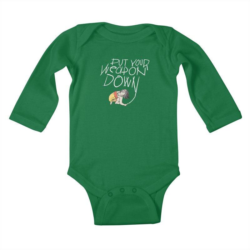 Put Your Weapon Down Kids Baby Longsleeve Bodysuit by Garrison Starr's Artist Shop
