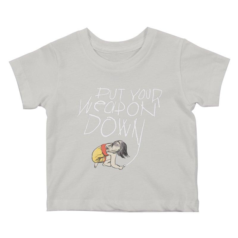 Put Your Weapon Down Kids Baby T-Shirt by Garrison Starr's Artist Shop