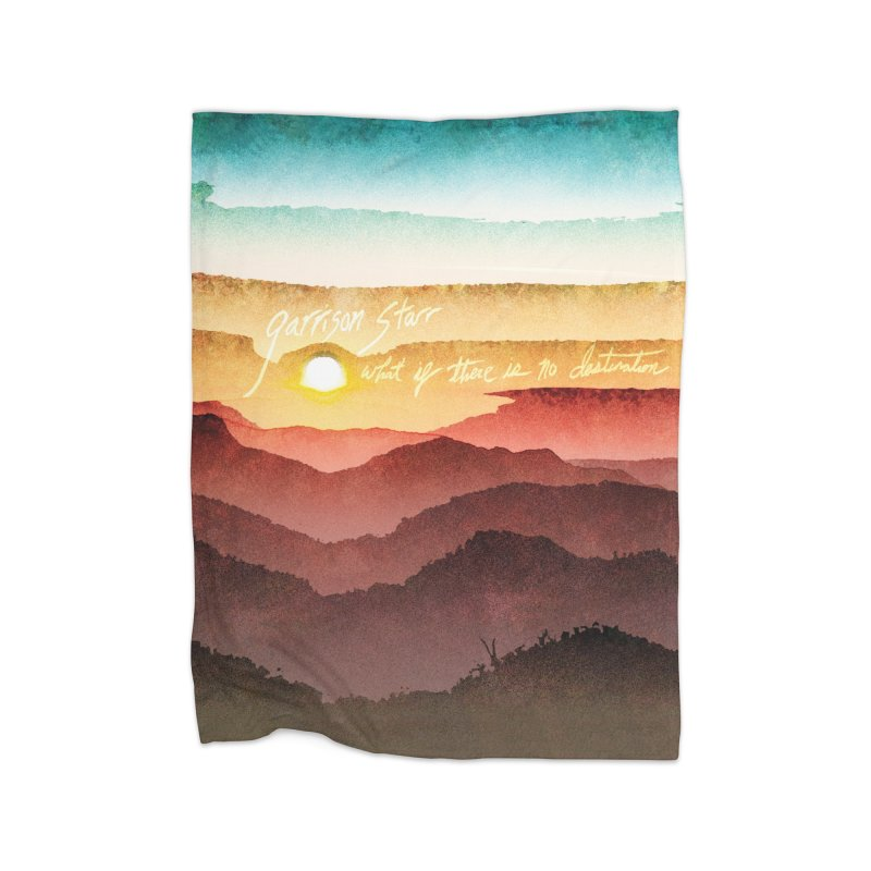What If There Is No Destination Home Fleece Blanket Blanket by Garrison Starr's Artist Shop