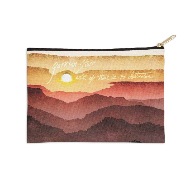 What If There Is No Destination Accessories Zip Pouch by Garrison Starr's Artist Shop