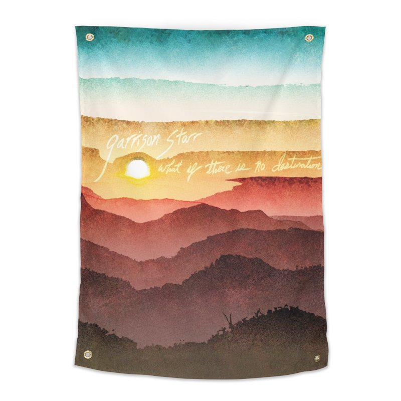 What If There Is No Destination Home Tapestry by Garrison Starr's Artist Shop