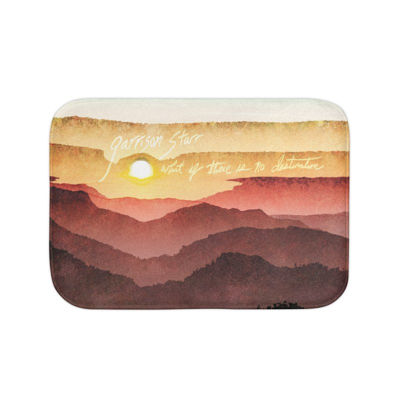 What If There Is No Destination Home Bath Mat by Garrison Starr's Artist Shop