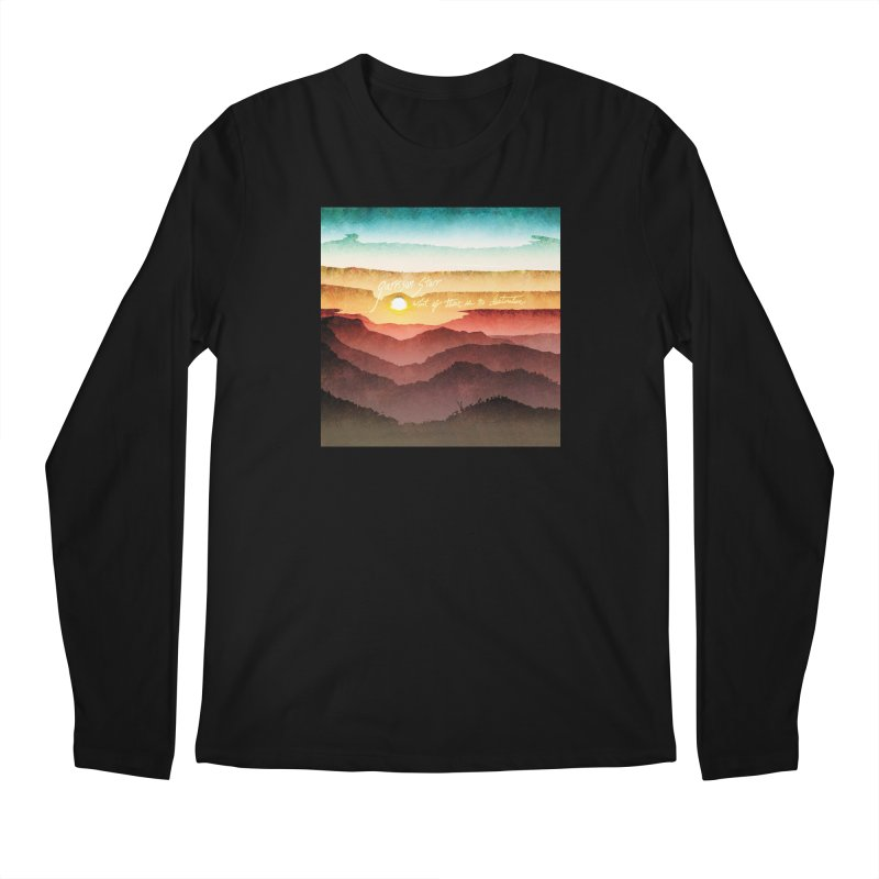 What If There Is No Destination Men's Longsleeve T-Shirt by Garrison Starr's Artist Shop