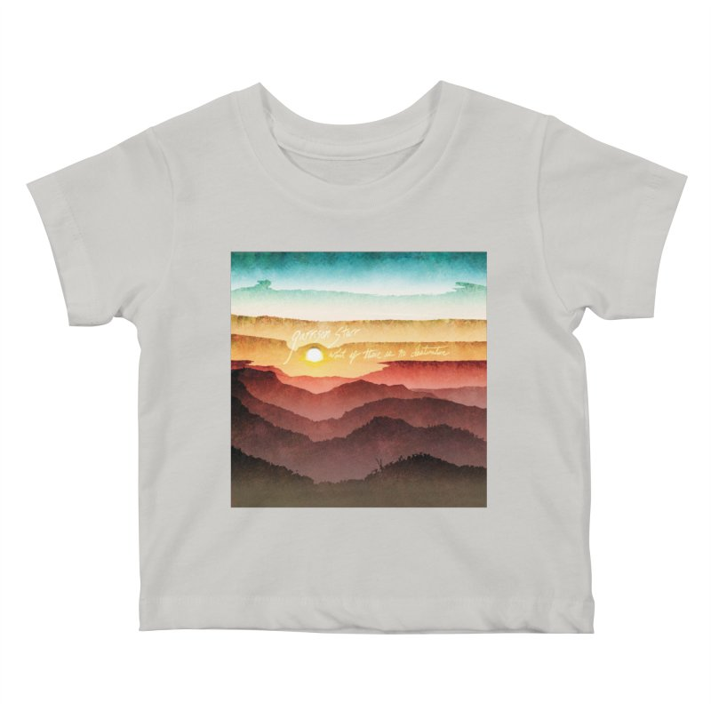 What If There Is No Destination Kids Baby T-Shirt by Garrison Starr's Artist Shop