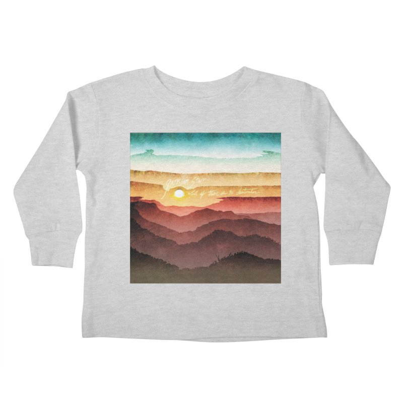 What If There Is No Destination Kids Toddler Longsleeve T-Shirt by Garrison Starr's Artist Shop
