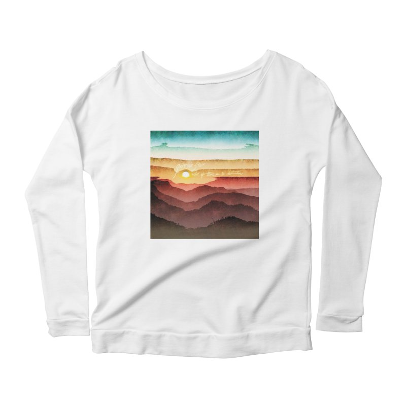 What If There Is No Destination Women's Longsleeve Scoopneck  by Garrison Starr's Artist Shop