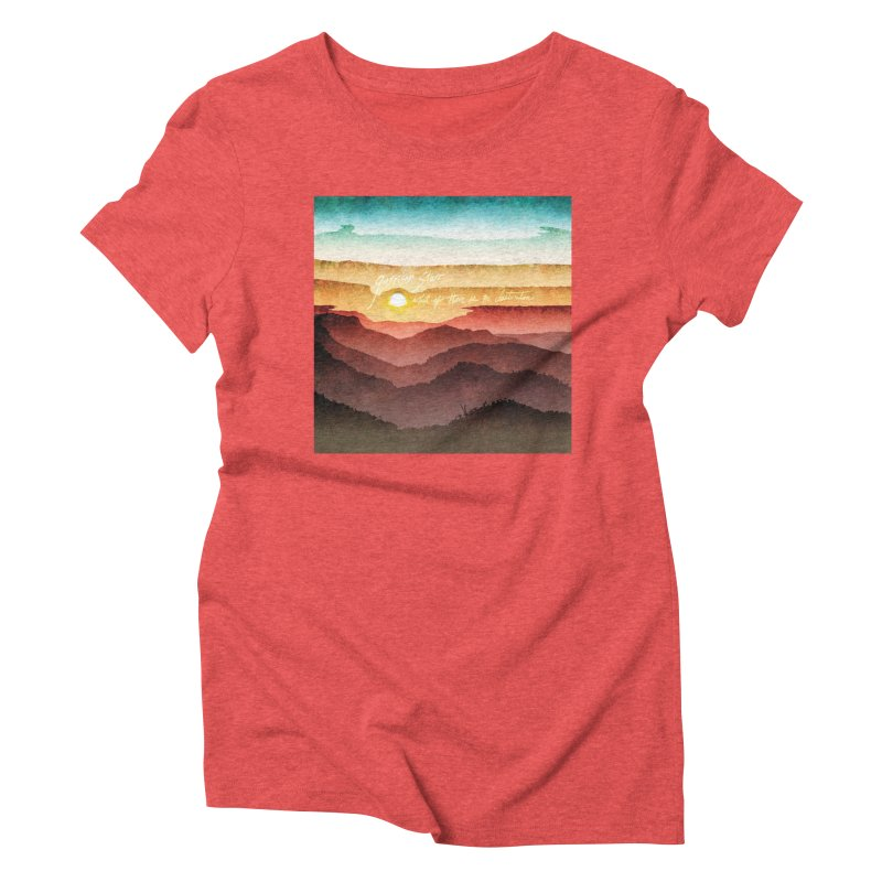What If There Is No Destination Women's Triblend T-Shirt by Garrison Starr's Artist Shop