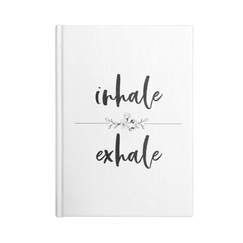 INHALE Accessories Blank Journal Notebook by gasponce