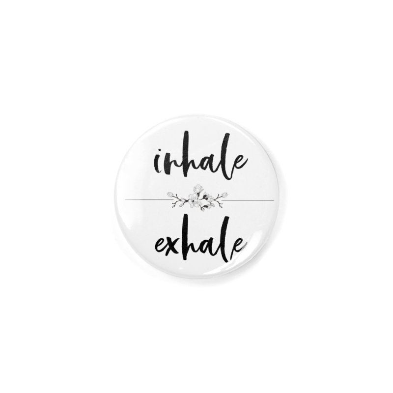 INHALE Accessories Button by gasponce