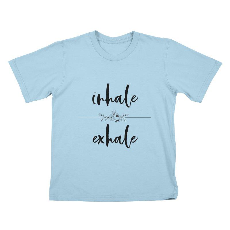 INHALE Kids T-Shirt by gasponce
