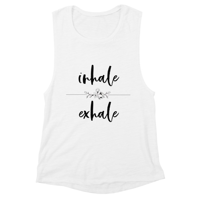 INHALE Women's Muscle Tank by gasponce