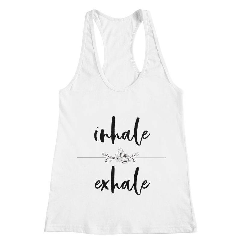 INHALE Women's Racerback Tank by gasponce