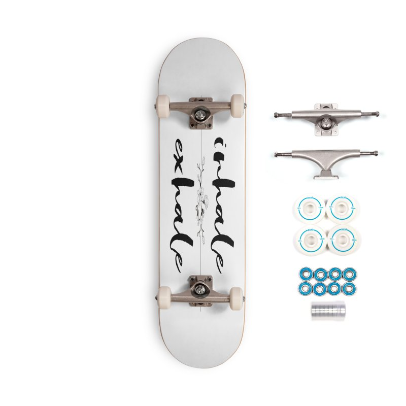 INHALE Accessories Skateboard by gasponce