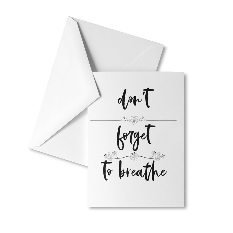 BREATHE! Accessories Greeting Card by gasponce