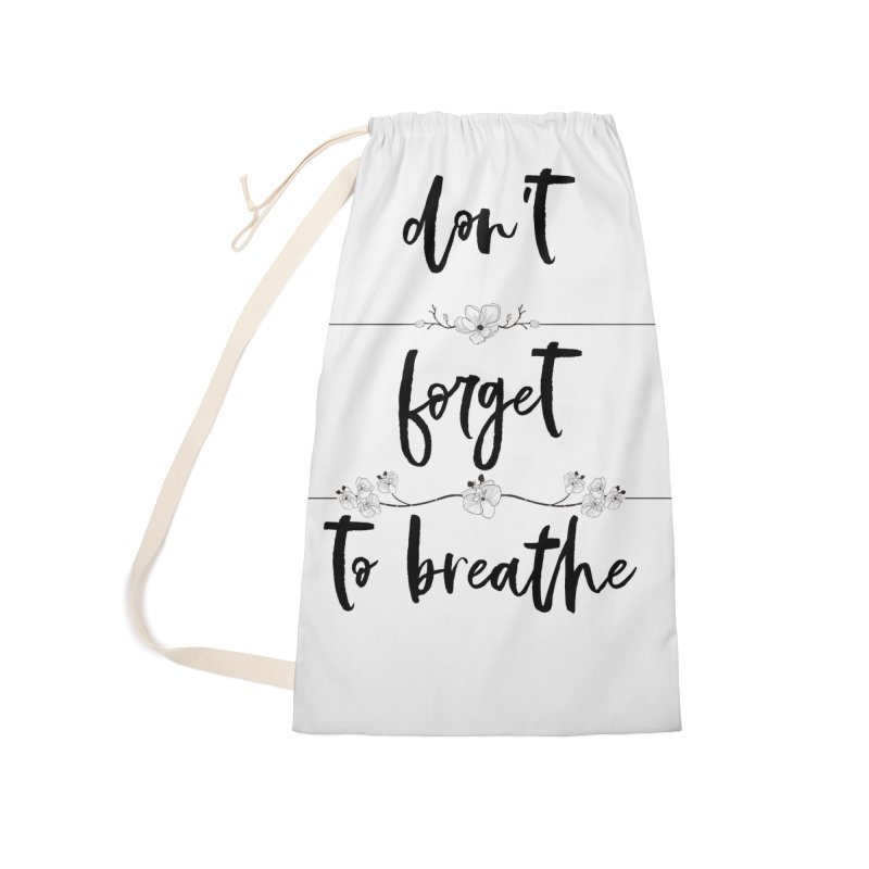 BREATHE! Accessories Bag by gasponce