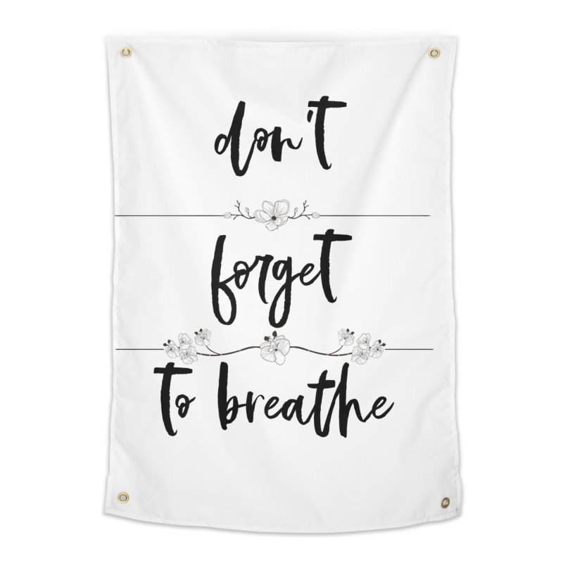 BREATHE! Home Tapestry by gasponce