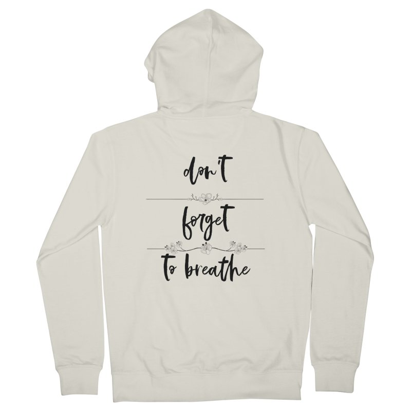 BREATHE! Women's French Terry Zip-Up Hoody by gasponce