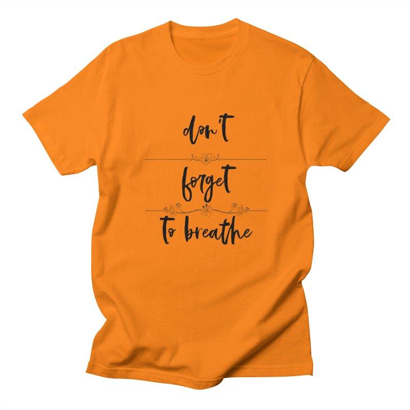 BREATHE! Men's Regular T-Shirt by gasponce