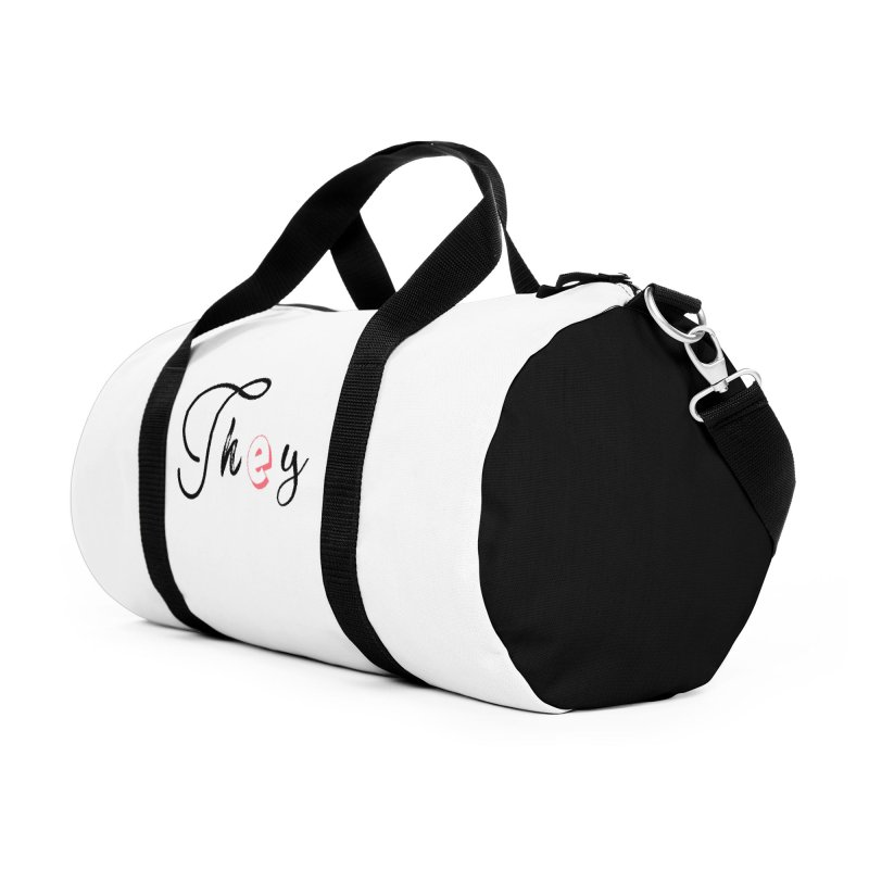 They! Accessories Duffel Bag Bag by gasponce