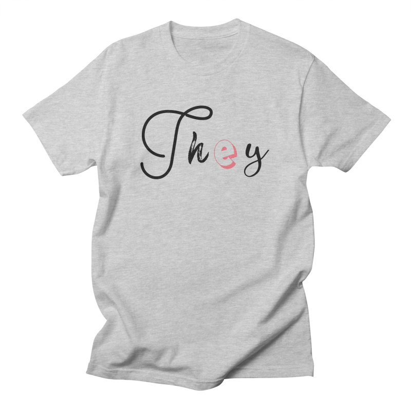 They! Men's T-Shirt by gasponce