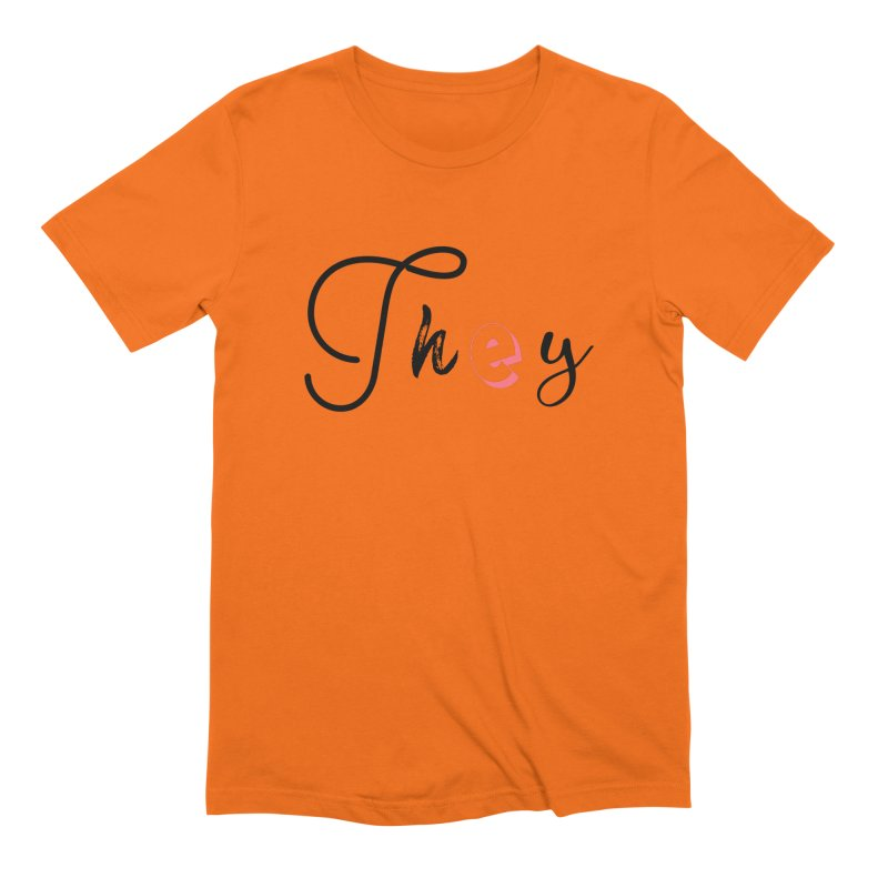 They! Men's Extra Soft T-Shirt by gasponce