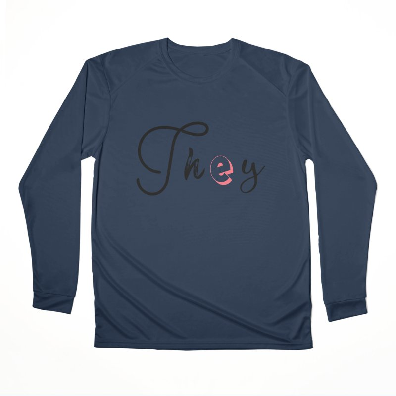 They! Men's Performance Longsleeve T-Shirt by gasponce