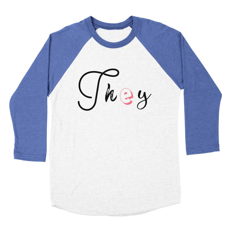 They! Men's Baseball Triblend Longsleeve T-Shirt by gasponce