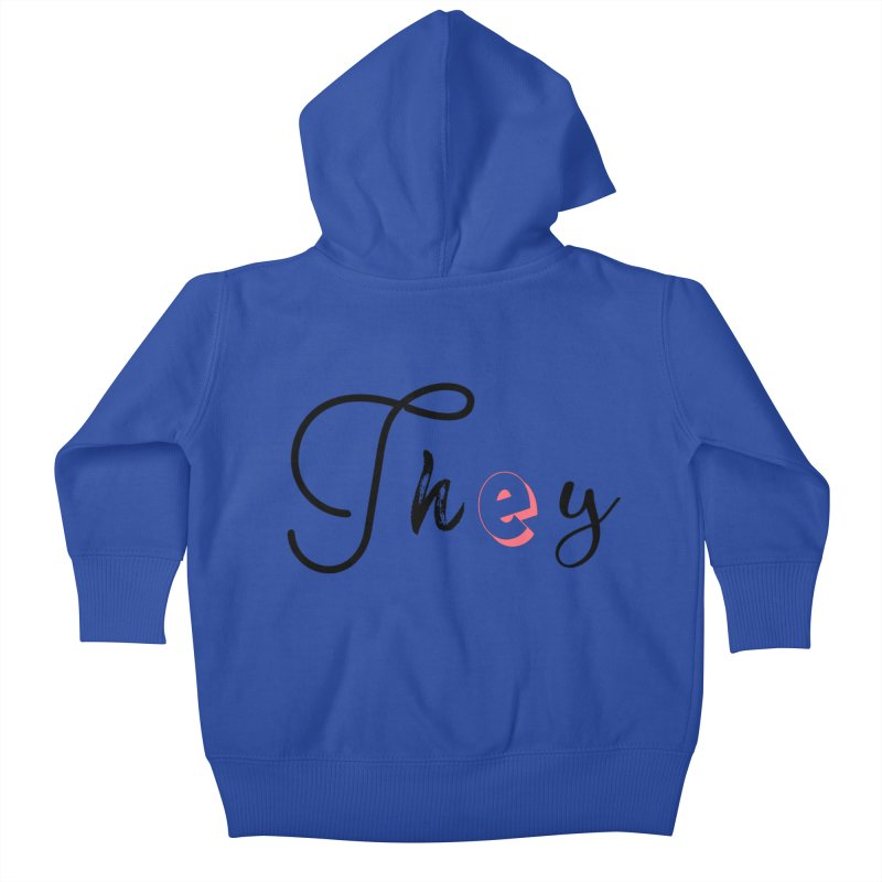 They! Kids Baby Zip-Up Hoody by gasponce