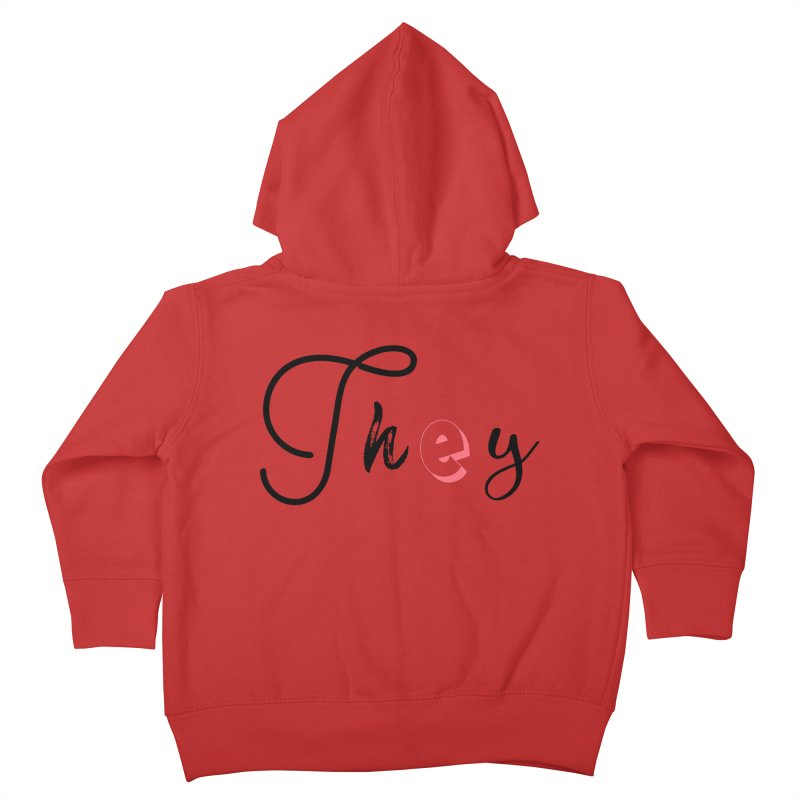 They! Kids Toddler Zip-Up Hoody by gasponce