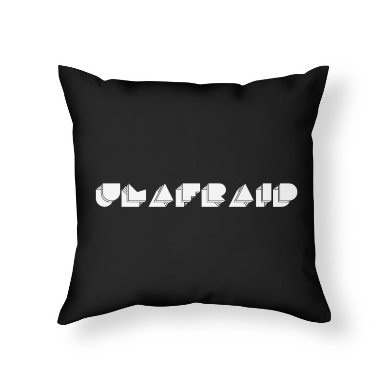Unafraid white in Throw Pillow by gasponce