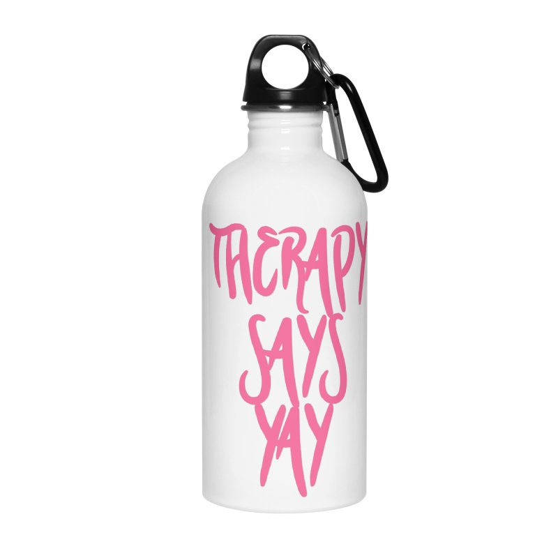 THERAPY! in Water Bottle by gasponce