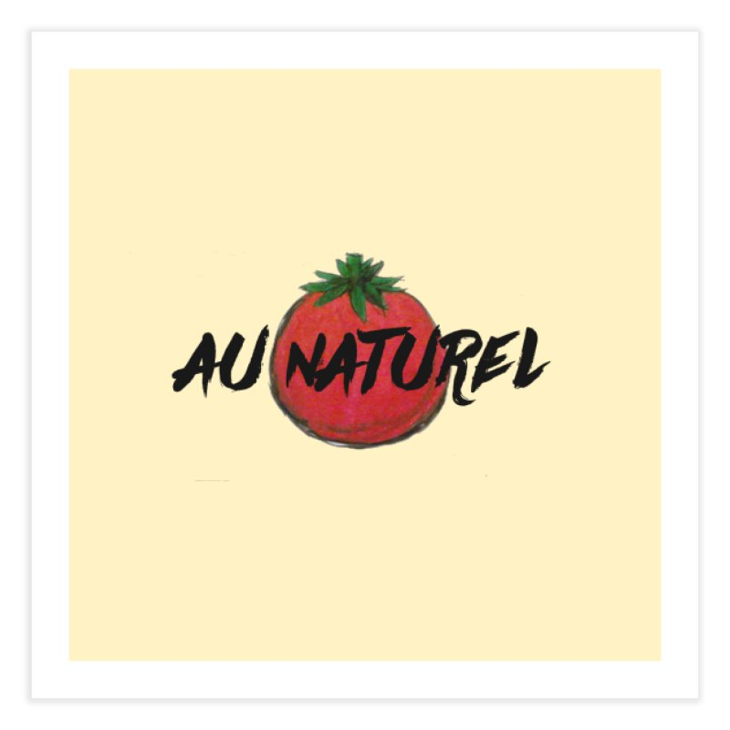 AU NATUREL!   by gasponce