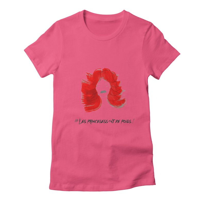 PRINCESS HAIR! Women's Fitted T-Shirt by gasponce