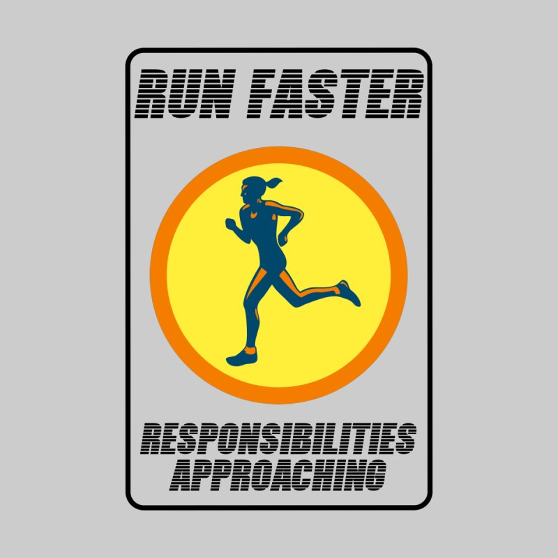 RUN FAST! by gasponce