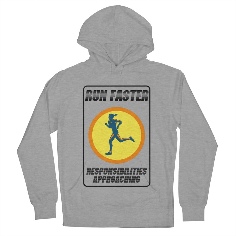RUN FAST! Women's Pullover Hoody by gasponce