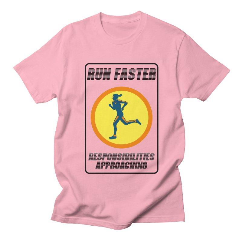 RUN FAST! Women's Unisex T-Shirt by gasponce