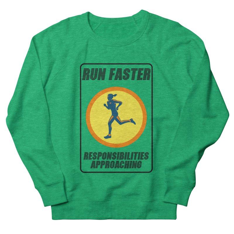 RUN FAST! Women's Sweatshirt by gasponce