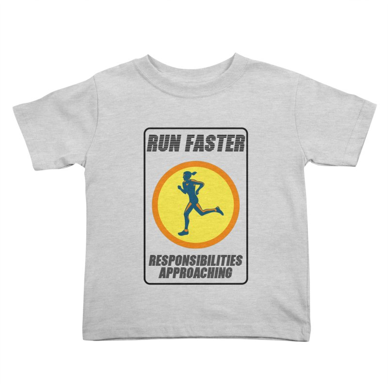 RUN FAST! Kids Toddler T-Shirt by gasponce