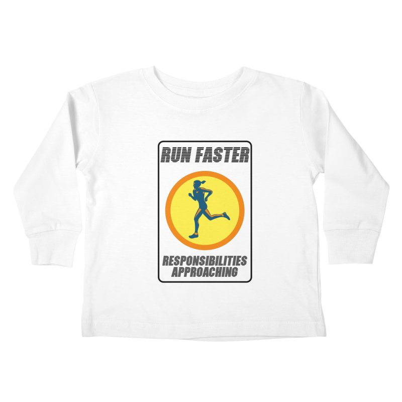 RUN FAST! Kids Toddler Longsleeve T-Shirt by gasponce