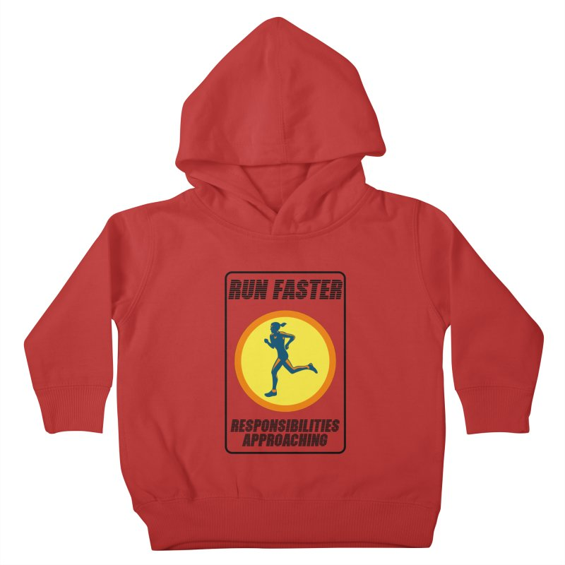 RUN FAST! Kids Toddler Pullover Hoody by gasponce