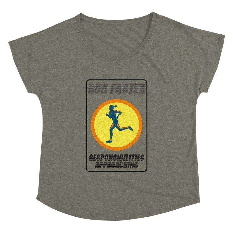 RUN FAST! Women's Dolman by gasponce