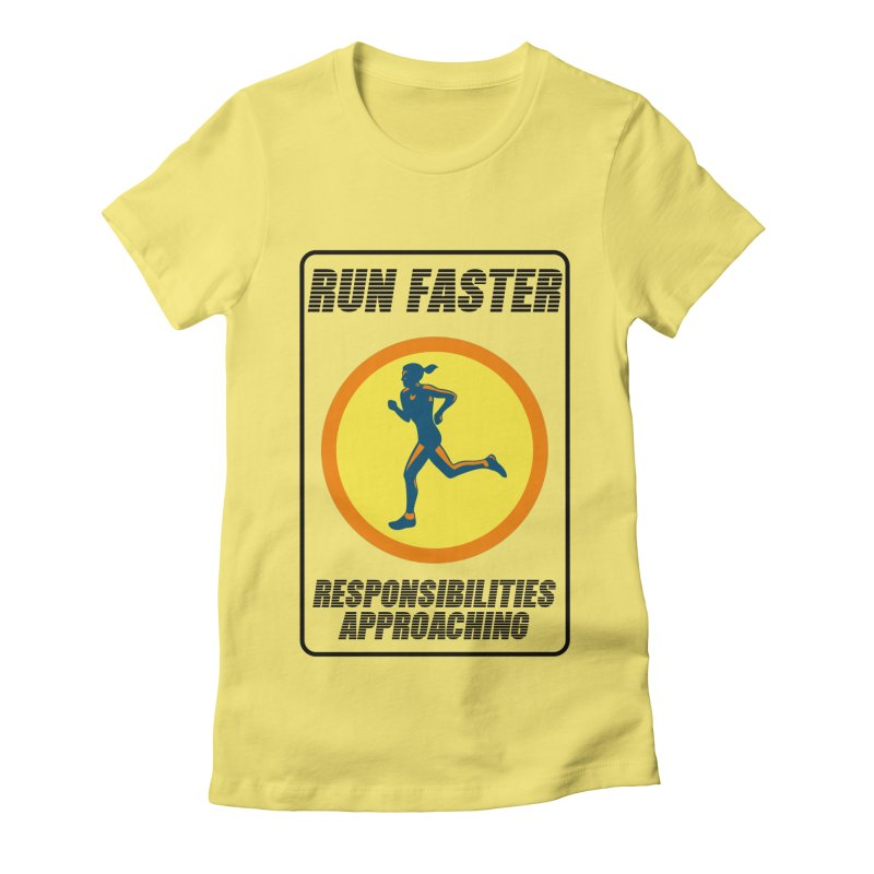 RUN FAST! Women's Fitted T-Shirt by gasponce