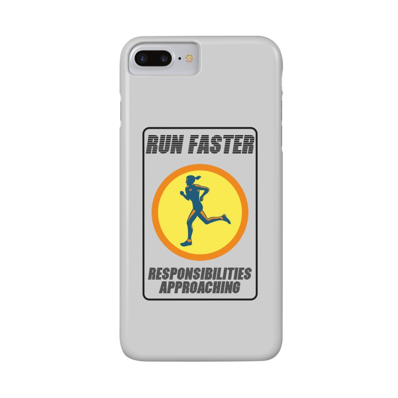 RUN FAST! Accessories Phone Case by gasponce