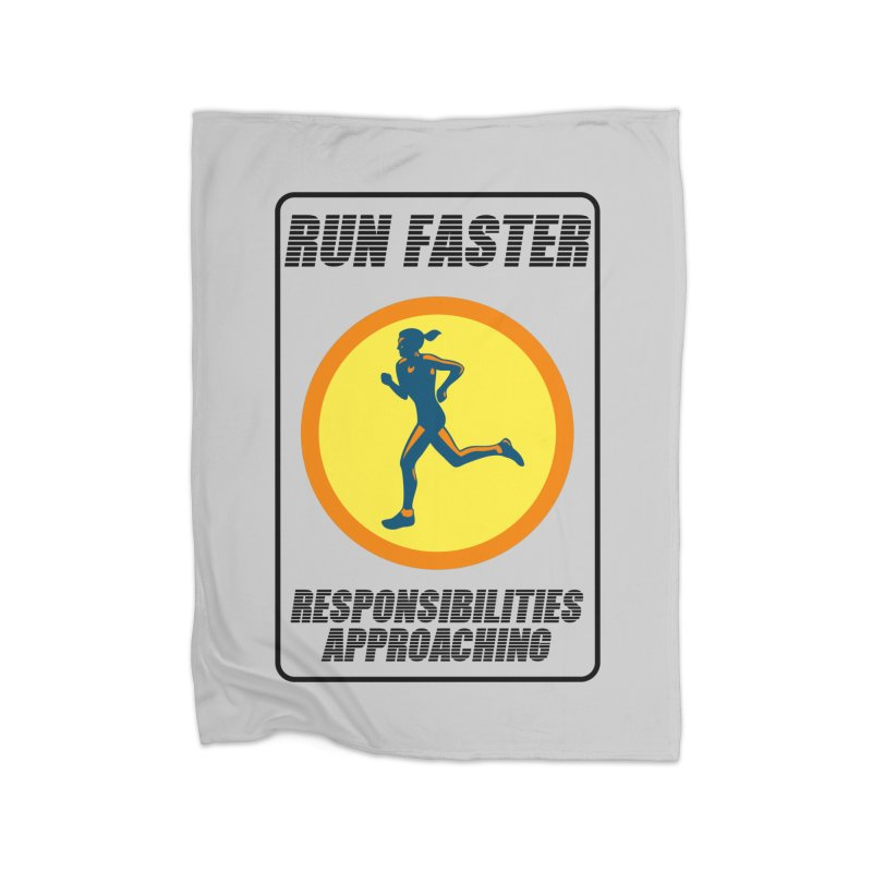 RUN FAST! Home Blanket by gasponce
