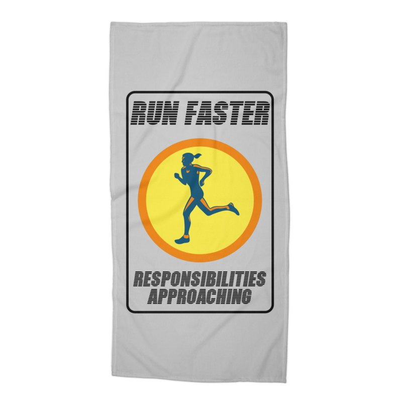 RUN FAST! Accessories Beach Towel by gasponce