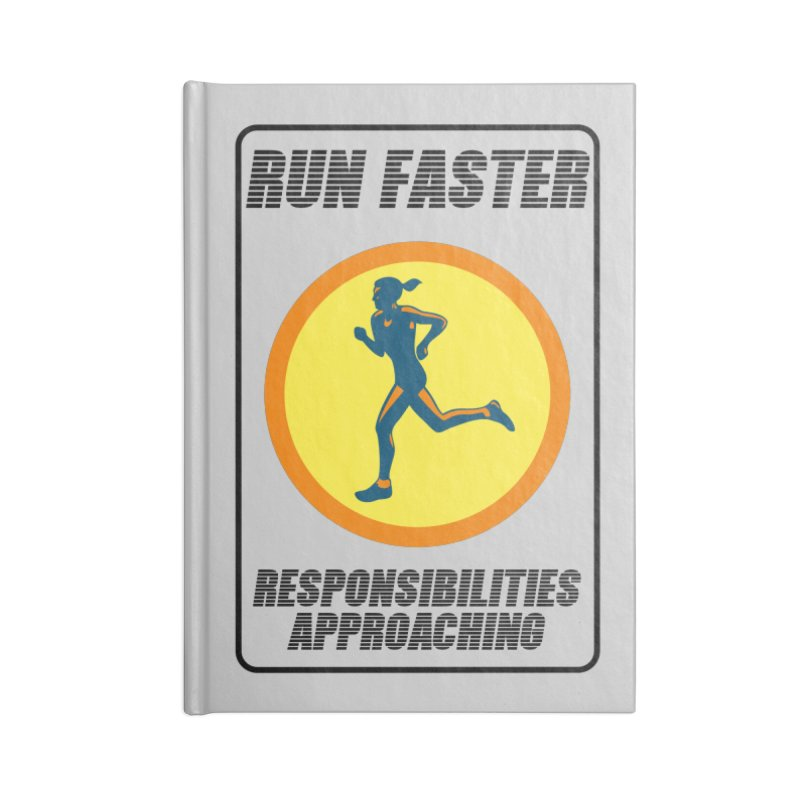 RUN FAST! Accessories Notebook by gasponce
