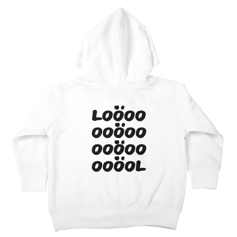 LOL Kids Toddler Zip-Up Hoody by gasponce