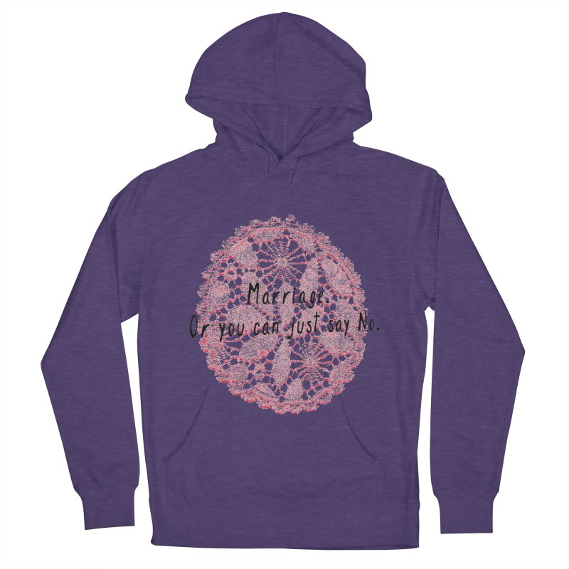 Love or Marriage! Women's Pullover Hoody by gasponce