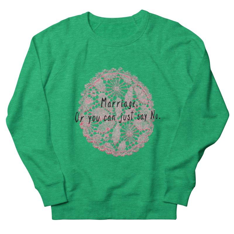 Love or Marriage! Men's Sweatshirt by gasponce
